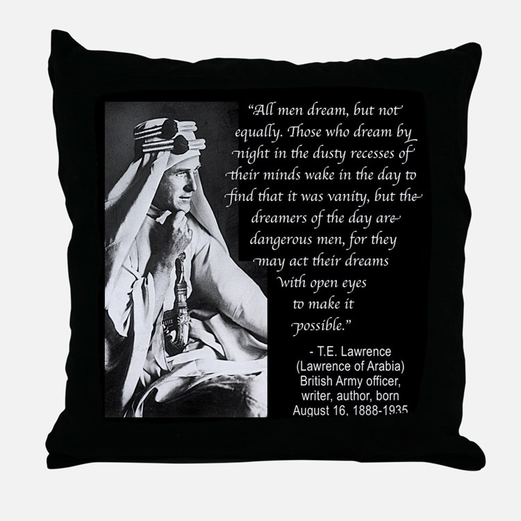 Lawrence Dream Quote Throw Pillow