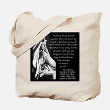 Lawrence Dream Quote Tote Bag