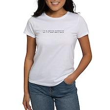 I'm an aspiring screenwriter. But... T-Shirt