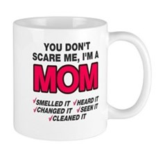 Don't scare me I'm a mom Mug
