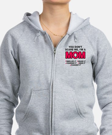 Don't scare me I'm a mom Zip Hoodie