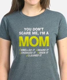 Don't scare me I'm a mom Tee