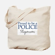 Police: Stepmom Tote Bag