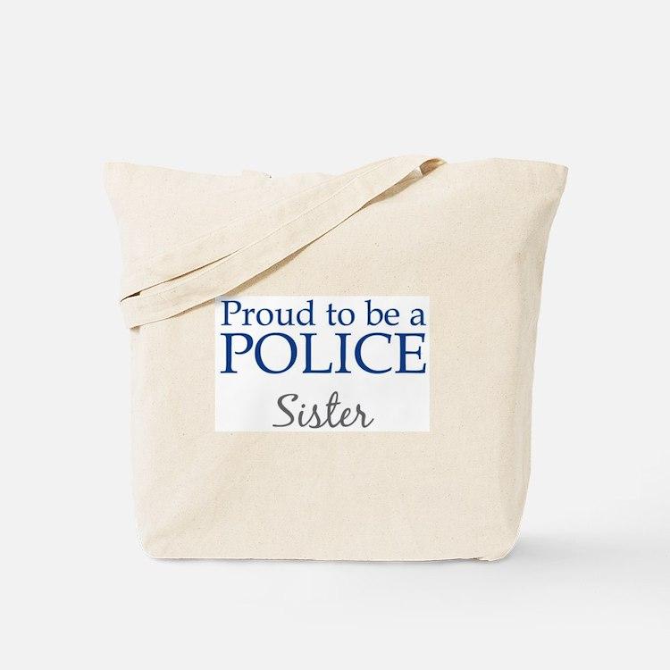 Police: Sister Tote Bag