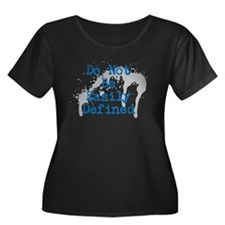 Defy Definition Plus Size T-Shirt