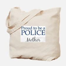 Police: Mother Tote Bag