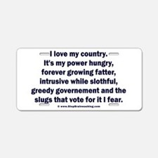 Love Country Fear Government Aluminum License Plat