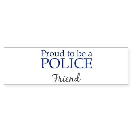 Police: Friend Bumper Sticker