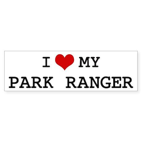 I Love PARK RANGER Bumper Sticker
