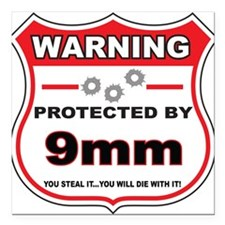 "protected by 9mm shield Square Car Magnet 3"" x 3"""