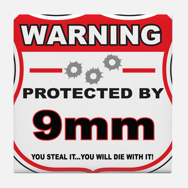 protected by 9mm shield Tile Coaster