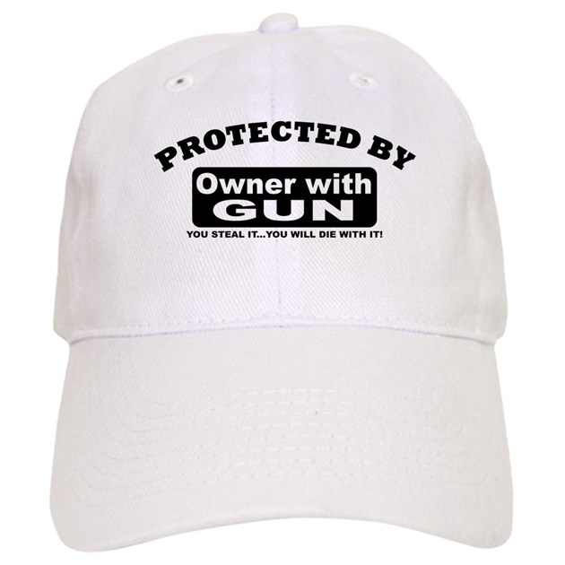 Property Of Protected By Gun Owner B Baseball Hat By
