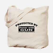 property of protected by gun owner b Tote Bag