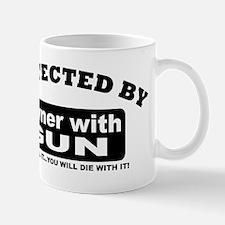 property of protected by gun owner b Mug