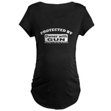 Property of protected by gun owner Maternity T-Shi