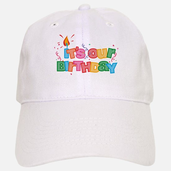 It's Our Birthday Letters Baseball Baseball Cap