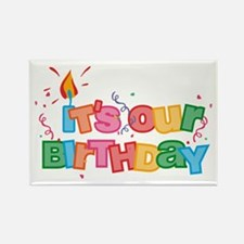It's Our Birthday Letters Rectangle Magnet