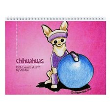 Chihuahuas Off-Leash Art Vol 1 Wall Calendar