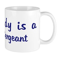 Police Sergeant - My Daddy Coffee Mug