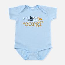"You Had Me At ""Corgi"" Infant Bodysuit"