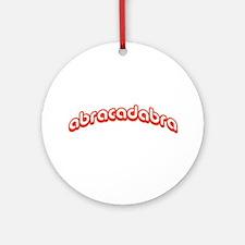 abracadabra Ornament (Round)