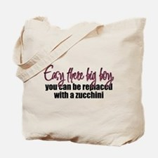 Easy There Big Boy Tote Bag
