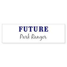 Future Park Ranger Bumper Bumper Sticker