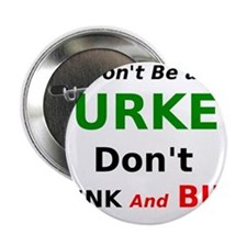 """Dont Drink and Bike 2.25"""" Button"""