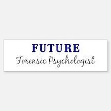 Future Forensic Psychologist Bumper Car Car Sticker