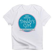 100% Genuine Daddy's Girl Forever Infant T-Shirt