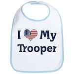 I Love My Trooper Bib