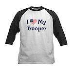 I Love My Trooper Kids Baseball Jersey
