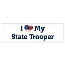 I Love My State Trooper Bumper Bumper Sticker