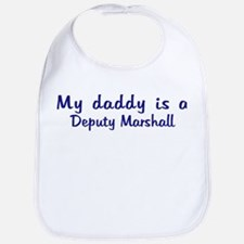 Deputy Marshall - My Daddy Bib