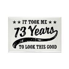 Funny 73rd Birthday Rectangle Magnet