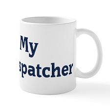 I Love My Police Dispatcher Mug