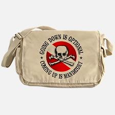 Going Down Is Optional Messenger Bag