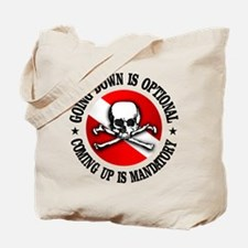 Going Down Is Optional Tote Bag