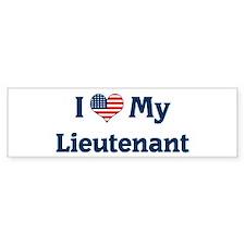 I Love My Lieutenant Bumper Bumper Sticker