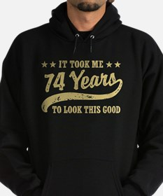 Funny 74th Birthday Hoodie (dark)