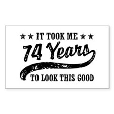 Funny 74th Birthday Decal