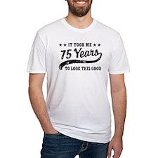 Funny 75th Birthday Shirt
