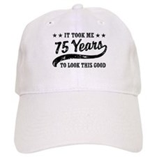 Funny 75th Birthday Baseball Cap