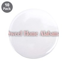 """Sweet Home Alabama 3.5"""" Button (10 pack)"""