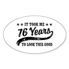 Funny 76th Birthday Decal