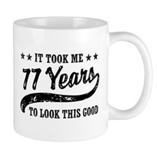 Funny 77th Birthday Small Mug