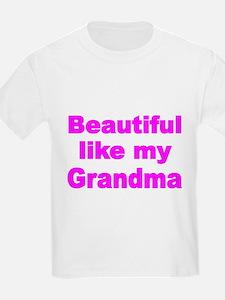 BEAUTIFUL LIKE MY GRANDMA T-Shirt