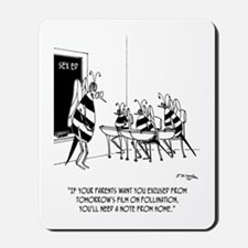 Bees in Sex Ed Mousepad