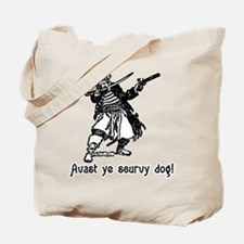Avast ye scurvy dog! Talk Like A Pirate Day Tote B
