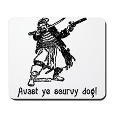 Avast ye scurvy dog! Talk Like A Pirate Day Mousep